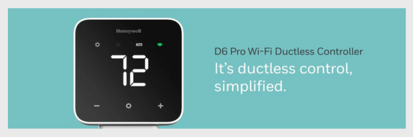 Honeywell's D6 Pro Wi-Fi Ductless Controller