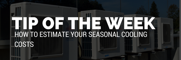 How to estimate your seasonal cooling costs